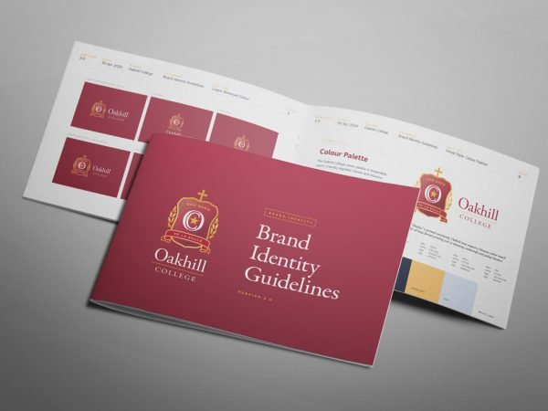 Oakhill College Brand Identity Guidelines Style Guide Visual Brand Guidelines Style Guide Visual Identity Corporate